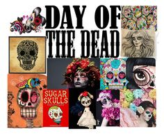 """""""Sugar Skull Art: Day of The Dead"""" by bee4735 ❤ liked on Polyvore featuring art and Dayofthedead"""