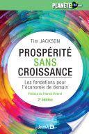 Prospérité sans croissance : les fondations pour l'économie de demain / Tim Jackson ; préface de Patrick Viveret ; traduction d'André Verkaeren - https://bib.uclouvain.be/opac/ucl/fr/chamo/chamo%3A1954059?i=0