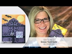 (10) How to make a Grave Yard Gate Halloween Card Tips & Tricks featuring Stampin Up - YouTube