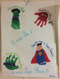 O meu pai é Hero Crafts, Diy And Crafts, Crafts For Kids, Fathers Day Art, Fathers Day Crafts, Mother And Father, Father Sday, Footprint Art, Handprint Art