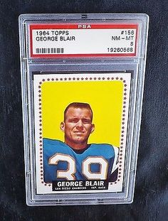 1964 TOPPS FOOTBALL CARD #156 GEORGE BLAIR GRADED PSA 8 NQ AFL SAN DIEGO CHARGER