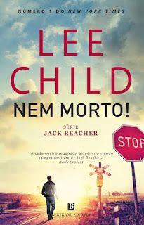 Manta de Histórias: Nem Morto é o novo livro de Lee Child - Novidade B...
