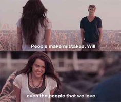"""People Make Mistakes Will, Even The People That We Love"" -Ronnie. The Last Song. BY FAR! The Best Line Of The Entire Movie <3"