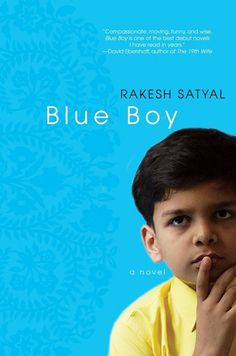 Blue Boy, by Rakesh Satyal | 32 Books Guaranteed To Make You Laugh Out Loud