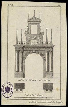 ARCO DE FERNÁN GONZÁLEZ. Anónimo español s. XVIII — Grabado — 1783