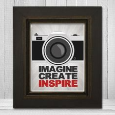 Imagine Create Inspire Photography Wall Art Print - 8x10 or 11x14 - Modern Retro Inspirational Photography Poster - Item TLP-IMAGINE