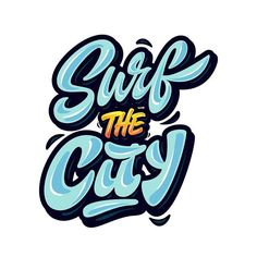 "Yap! print ""Surf the city""#logo#design#print#art#lettering#hand #graffiti #style"