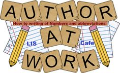 LIS Cafe: How to writing of Numbers and abbreviations in Res...