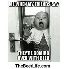 Who's excited for beer?
