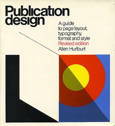 Publication Design: A Guide to Page Layout, Typography, Format, and Style on Flickr - Photo Sharing!
