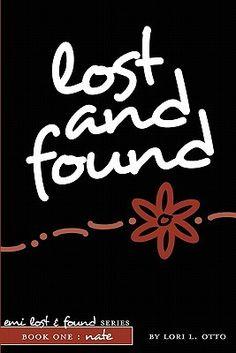 Emi Lost & Found series - (Book #1 Lost and Found) - Lori L Otto