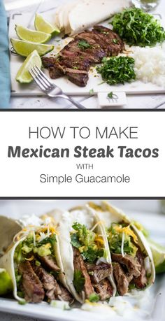 Mexican Steak Tacos with Simple Guacamole
