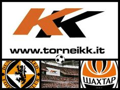 DUNDEE - SHAKHTAR DONETSK  www.torneikk.it  #torneikk