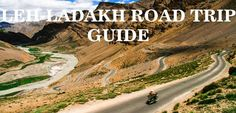 Planning a Road Trip to Ladakh? Find everything you need to know on this ultimate checklist.