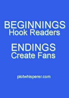 Martha Alderson aka Plot Whisperer: Beginnings Hook Readers. Endings Create Fans