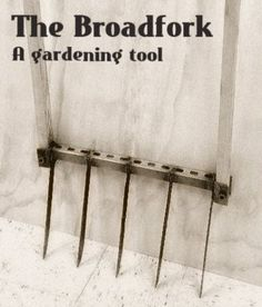 How To Make A Broadfork Gardening Tool | Make your own broadfork gardening tool to hand aerate your soil and save money on store bought gardening products.