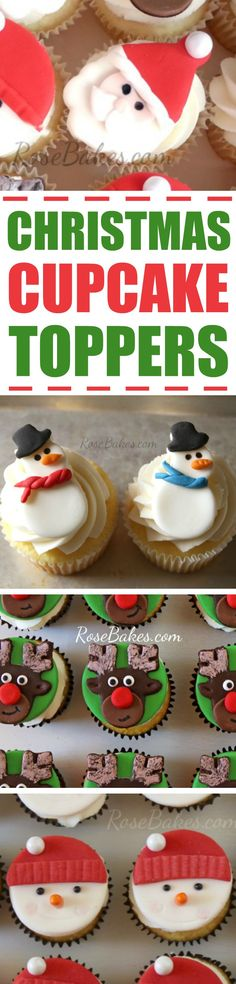 How to Make Christmas Cupcake Toppers : Santa, Rudolph, Snowmen, and more! | RoseBakes.com