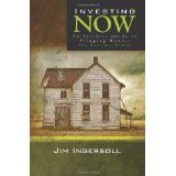 Investing Now: An Insiders Guide to Flipping Houses For Income Today (Paperback)By Jim Ingersoll