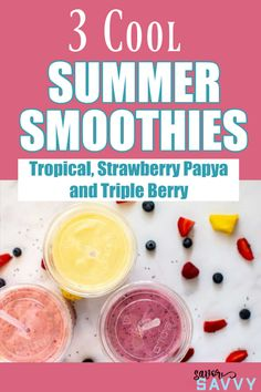 Refreshing and cool while still packed with nutrients! These 3 summer smoothies are the perfect no cook breakfast on hot days. Tropical, Strawberry Papaya and Triple Berry. #summersmoothies #smoothies #breakfast #mealprep Tropical Smoothie Recipes, Papaya Smoothie, Mixed Berry Smoothie, Breakfast Smoothies, Healthy Smoothies, Cold Drinks, Yummy Drinks, Best Breakfast, Breakfast Ideas
