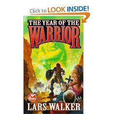 The Year Of The Warrior: Lars Walker: 9780671578619: Amazon.com: Books