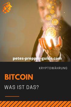 Bitcoin: Was ist das eigentlich? Pete's Prepper Guide l Krisenvorsorge l Krisenvorbereitung l Bitcoin l Kryptowährung l Bitcoin kaufen l investieren l Investment Der Computer, Power Outage, Water Purification, Water Filter, Drinking Water, Investing