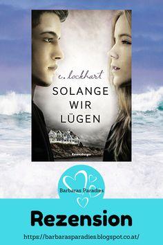 Buchrezension Solange wir lügen von E. Thriller, Science Fiction, Dark Romance, Books, Movies, Movie Posters, Movie, Romance Books, Summer Books