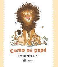 El protagonista de estos tiernos libros es un cachorro de león que tiene muchísimas ganas de crecer y se esfuerza para demostrar como se parece a su papa y a su mama. Lo cuenta con entusiasmo, aunque, en según que aspectos, no se parezcan tanto....un homenaje a la relación padre-hijo.