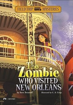 The Zombie Who Visited New Orleans - New to our Juvenile Fiction section