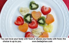 Love your body with food.
