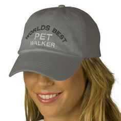 Worlds Best Pet Walker Hat Embroidered Baseball Caps. -  For him or her -  More great gifts at http://www.zazzle.com/cdandc #dog #pet #dogwalker #worldsbest #fathersday #dad #dadgift