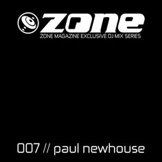 "Check out ""Zone Magazine Exclusive DJ Mix Series 007 - Paul Newhouse [Ireland]"" by Zone Magazine DJ Mixes on Mixcloud Music Magazines, Dance Music, Ireland, Check, Self, Ballroom Dance Music, Irish"