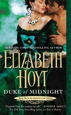 Duke of Midnight by Elizabeth Hoyt +++ (Book 6 of the Maiden Lane Series)