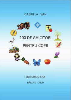 fileshare_200 de ghicitori pentru copii.pdf Guinea Pig Bedding, Kids Poems, Kids Education, Bedtime, Personal Development, Worksheets, Diy And Crafts, Parenting, Gabriel
