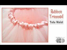 How to Make a Ribbon Trimmed Tutu Waist - TheRibbonRetreat.com - YouTube