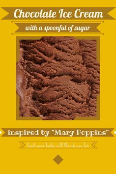 Chocolate Ice Cream with a spoonful of (unrefined) sugar! a la Marry Poppoins | Food Your Body Will Thank You For