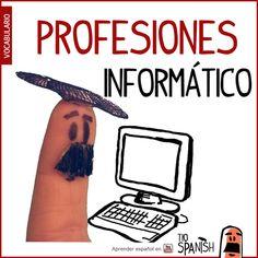 El informático / La informática --- Profesiones en español, vocabulario español incial- intermedio