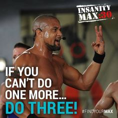 In Insanity MAX 30 you'll want to stop... You'll want to MAX OUT but keep going. Work for your results! http://www.tipstoloseweightblog.com/weight-loss/insanity-max-30-vs-focus-t25 #Insanity2MAX30