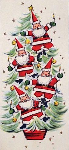 Mid Century Santa's on the Tree-Vintage Christmas Card-Greeting Vintage Greeting Cards, Christmas Greeting Cards, Christmas Greetings, Vintage Postcards, Christmas Artwork, Noel Christmas, Retro Christmas, Father Christmas, Vintage Christmas Images