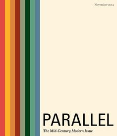 """""""Parallel Magazine"""", -The Mid-Century Modern Issue by Sarah Grace Kivett - issuu - simply graphic Modern Graphic Design, Graphic Design Posters, Modern Logo, Mid-century Modern, Mid Century Art, Mid Century Modern Design, Retro Logos, Vintage Logos, Yearbook Covers"""