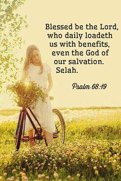 Psalm 68:19 KJV                                                                                                                                                      More