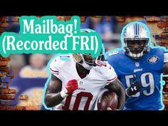 Fantasy Football Podcast - Mailbag! (Recorded FRI)