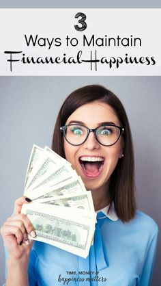 Money can buy experiences which make us happy and keeping that money organized is essential. Here are 3 ways to maintain financial happiness in your life. Click through to the blog! via @jen_dunham