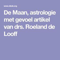De Maan, astrologie met gevoel artikel van drs. Roeland de Looff