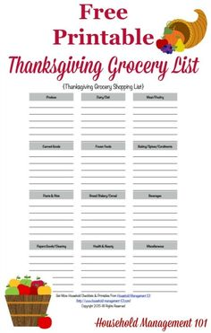 Thanksgiving Grocery List & Shopping List Free printable Thanksgiving grocery list, courtesy of Household Management printable Thanksgiving grocery list, courtesy of Household Management 101
