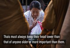 To show respect Thai people must keep their head down when greeting elders or people of a higher class then them. Facts You Didnt Know, Thailand Travel, Integrity, Respect, Islands, Fun Facts, Cities, Culture, Holidays