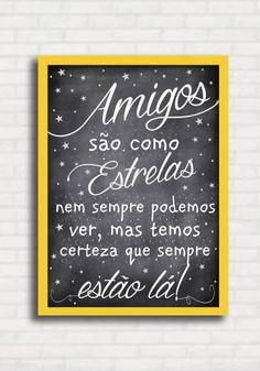 Poster Fofo tipo Lousa - Amigos são como Estrelas - Sabrina Matias TO8118