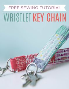 Make a fabric wristlet keychain with this cute, functional tutorial (and it's FREE!)