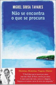 Não se Encontra o que se Procura, Miguel Sousa Tavares