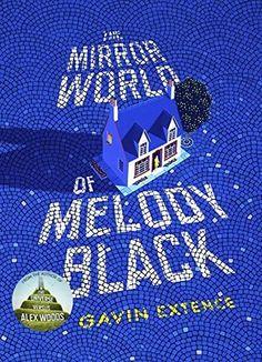 Recently Read – The Mirror World Of Melody Black by Gavin Extence | Rebecca Bradley