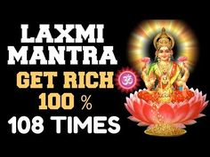 MOST POWERFUL LAXMI MANTRA : **100% RESULTS** : 108 TIMES : GET RICH & HEALTHY - YouTube